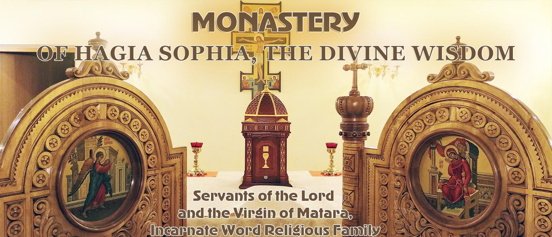 Monastery Hagia Sophia the Divine Wisdom
